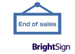 BrightSign 販売終了製品